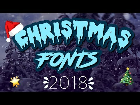 CHRISTMAS FONT PACK! | 2018