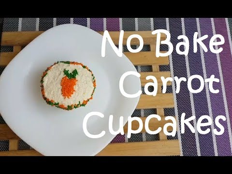 No Bake Carrot Cupcakes with Cream Cheese Frosting | How to make Carrot Cupcakes | easy recipe