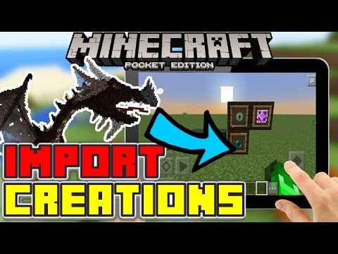 How to Import Custom Creations into Your Minecraft PE World! (0.15.10+) [Android]
