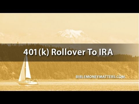 401(k) Rollover To IRA: What To Do With Your Retirement Account When Leaving Your Old Job