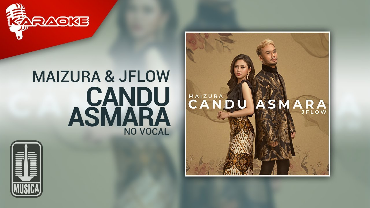 Download Maizura & JFlow - Candu Asmara (Official Karaoke Video) | No Vocal MP3 Gratis