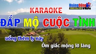 Đắp Mộ Cuộc Tình Karaoke TONE NAM   Karaoke đắp mộ cuộc tình nhạc sống