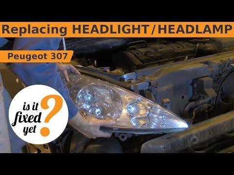 Replacing HEADLIGHT / HEADLAMP - Peugeot 307