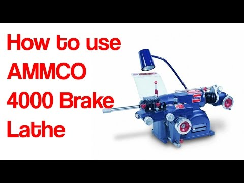 How to use an AAMCO 4000 Brake Lathe to cut/machine a rotor