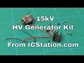 15kV HV Generator Kit From ICStation.com
