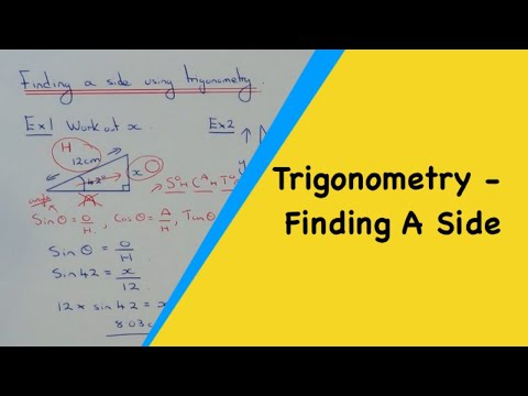 Trigonometry (Sides) How To Calculate A Side Length Using SOHCAHTOA.