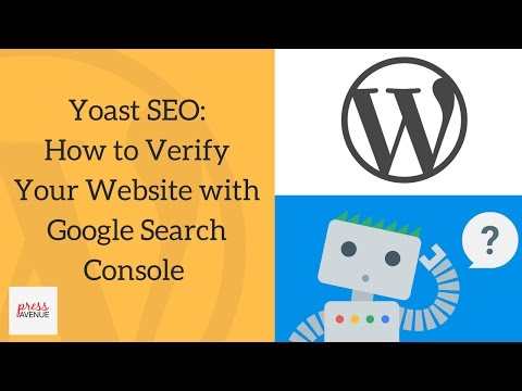 Yoast SEO: How to Verify Your Website with Google Search Console + Sitemap