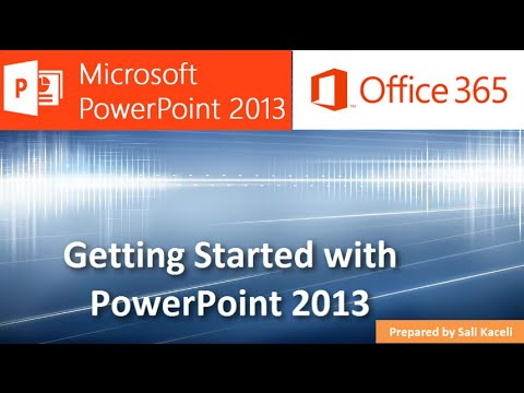 PowerPoint 2013: Creating a Presentation for the Absolute Beginner