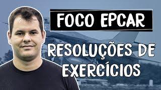 Quinzena FOCO EPCAR - resoluções de exercícios - Matemática - Rodrigo Menezes