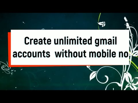 how to create unlimited gmail account without using phone number  #1 By Internet World