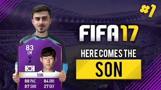 HERE COMES THE SON #1 | FIFA 17 Ultimate Team
