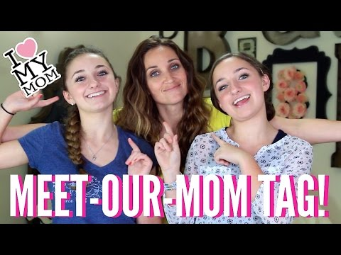 Meet-Our-Mom Tag | Brooklyn and Bailey