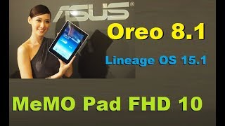 How To Update Android Oreo 8 1 In Asus MeMO Pad FHD 10(Lineage OS