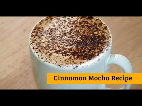 Cinnamon Mocha Recipe