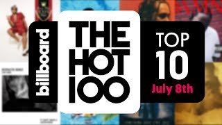 Early Release! Billboard Hot 100 Top 10 July 8th 2017 Countdown   Official