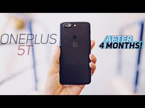 OnePlus 5T | Long Term Review after 4 Months!