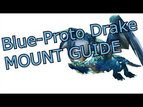 World of Warcraft How To Reins of the Blue Proto Drake