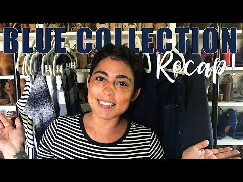 BLUE COLLECTION RECAP: MONTHLY MAKES!