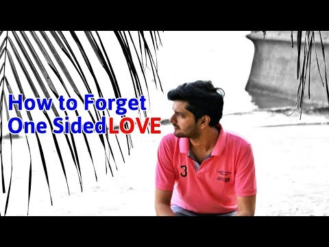 How To FORGET One Sided LOVE - 3 Easy Steps | Pritam Kudev
