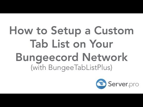 How to Setup a Custom Tab List on Your Bungeecord Network - Server.pro