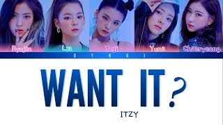 Download ITZY (있지) - 'WANT IT?' [Color Coded Lyrics/Han/Rom/Eng/가사] (See Captions) Video