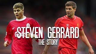 Steven Gerrard- The Story
