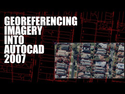 How To Manually Import A Georeferenced Image To AutoCad 2007
