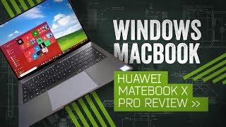 MateBook X Pro Review: Windows Gets A MacBook
