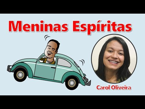 Xxx Mp4 CAROL OLIVEIRA L MENINAS ESPÍRITAS CARONA ESPÍRITA 2ª TEMPORADA 01 3gp Sex