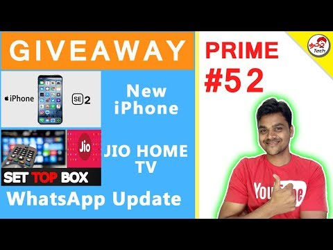 Prime #52 : Giveaway , Jio Home Tv , iPhone SE 2 , Oneplus 6 Avengers
