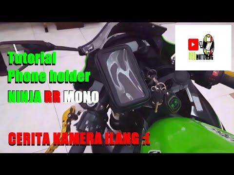 Tutorial pasang Phone Holder/Waterproof case untuk Ninja RR Mono    Motovlog indonesia
