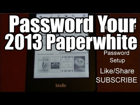 Password Setup Guide to Amazon Kindle Paperwhite 2013
