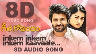 Inkem Inkem Inkem Kaavaale 8D Song | Geetha Govindam | Must Use Headphones | Tamil Beats 3D