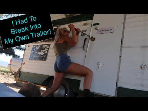 Trailer Livin' Vlog 11: I Had To Break Into My Own Trailer!!