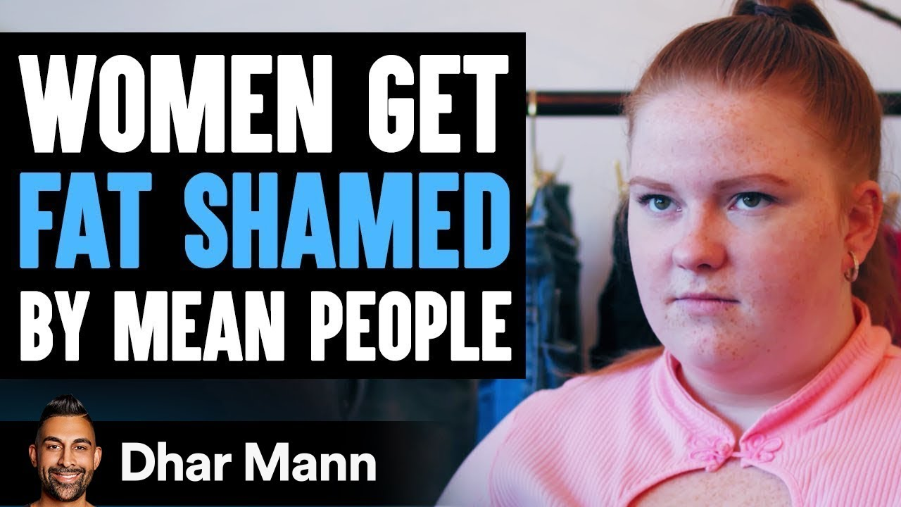 Women Get FAT SHAMED By Mean People, What Happens Next WILL SHOCK YOU!  | Dhar Mann