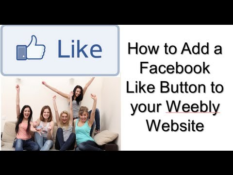 How to Add a Facebook Like Button to a Weebly Website
