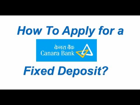 How to Apply for a Canara Bank Fixed Deposit