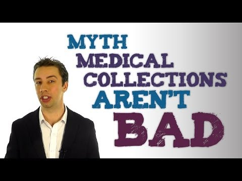 Credit Repair Myth - Medical Collections Don't Affect Credit Scores