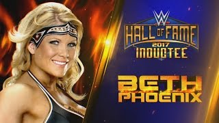 Beth Phoenix joins the WWE Hall of Fame Class of 2017