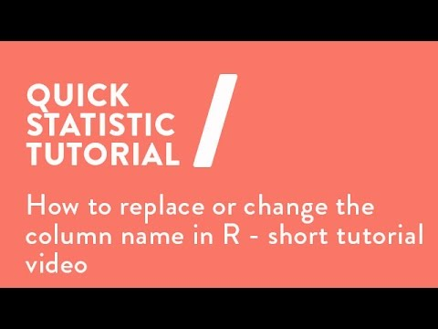 How to replace or change the column name in R - short tutorial video