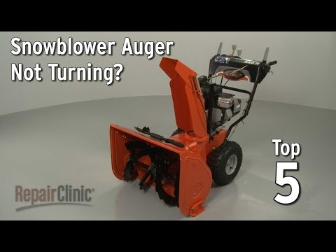 Snowblower Auger Not Turning? — Snowblower Troubleshooting