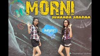 MORNI Sunanda Sharma Dance Cover  video Dh Sirr JAANI   SUKH E   ARVINDR KHAIRA   New Songs 2018