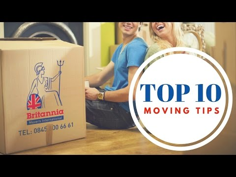 Top 10 Moving House Tips from Britannia Movers