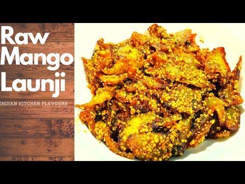 Raw Mango Launji Recipe - Kachhe Aam ki Launji - Kairi ki Launji