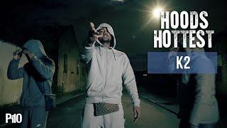 P110 - K2 #HoodsHottest