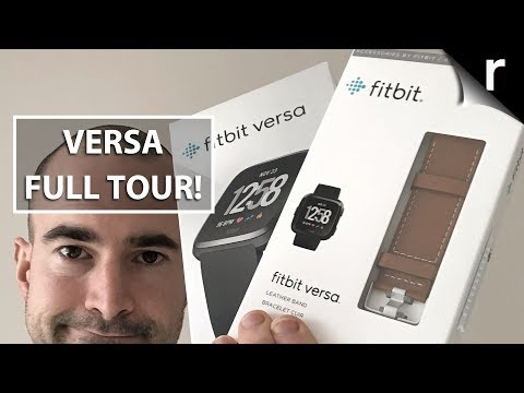 Fitbit Versa Unboxing and Full Tour