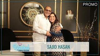 Sajid Hasan | Promo | A Heartbreaking Story | Rewind With Samina Peerzada