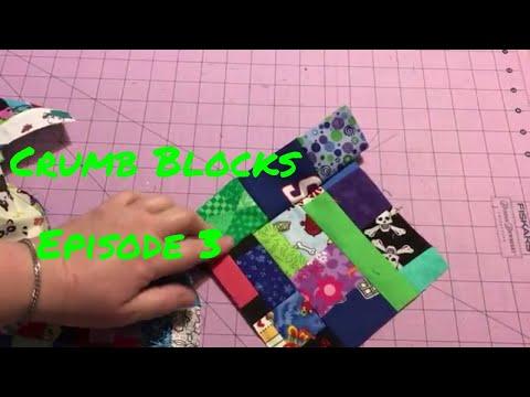Crumb Block Series Episode #3