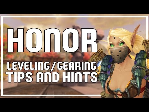 FASTER HONOR LEVELING/GEARING TIPS - World of Warcraft Legion