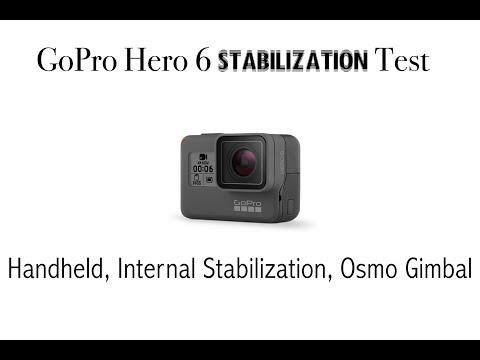 GoPro Hero 6 stabilization test. Handheld, Off, Internal, Gimbal, Gimbal + Internal